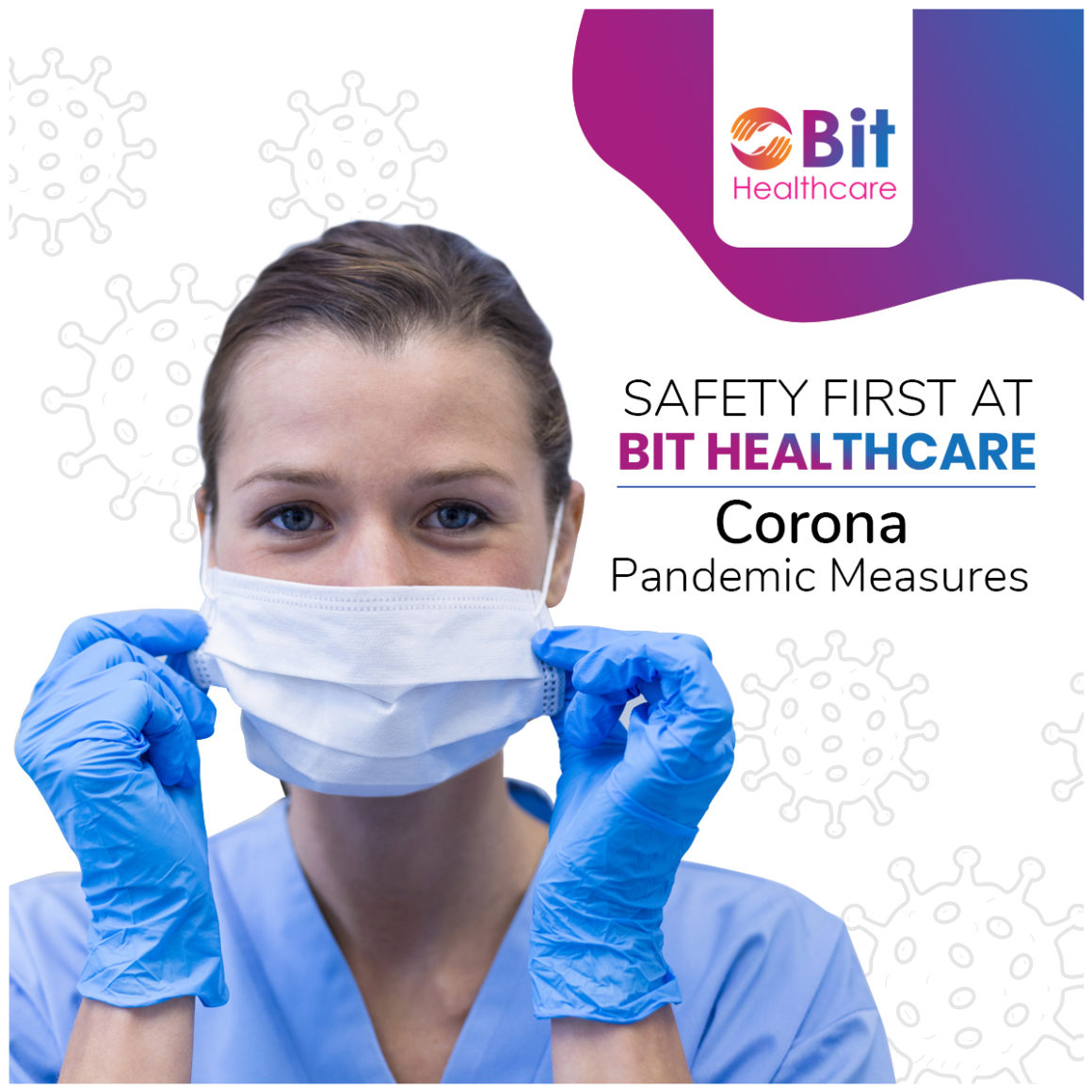 SAFETY FIRST AT BIT HEALTHCARE