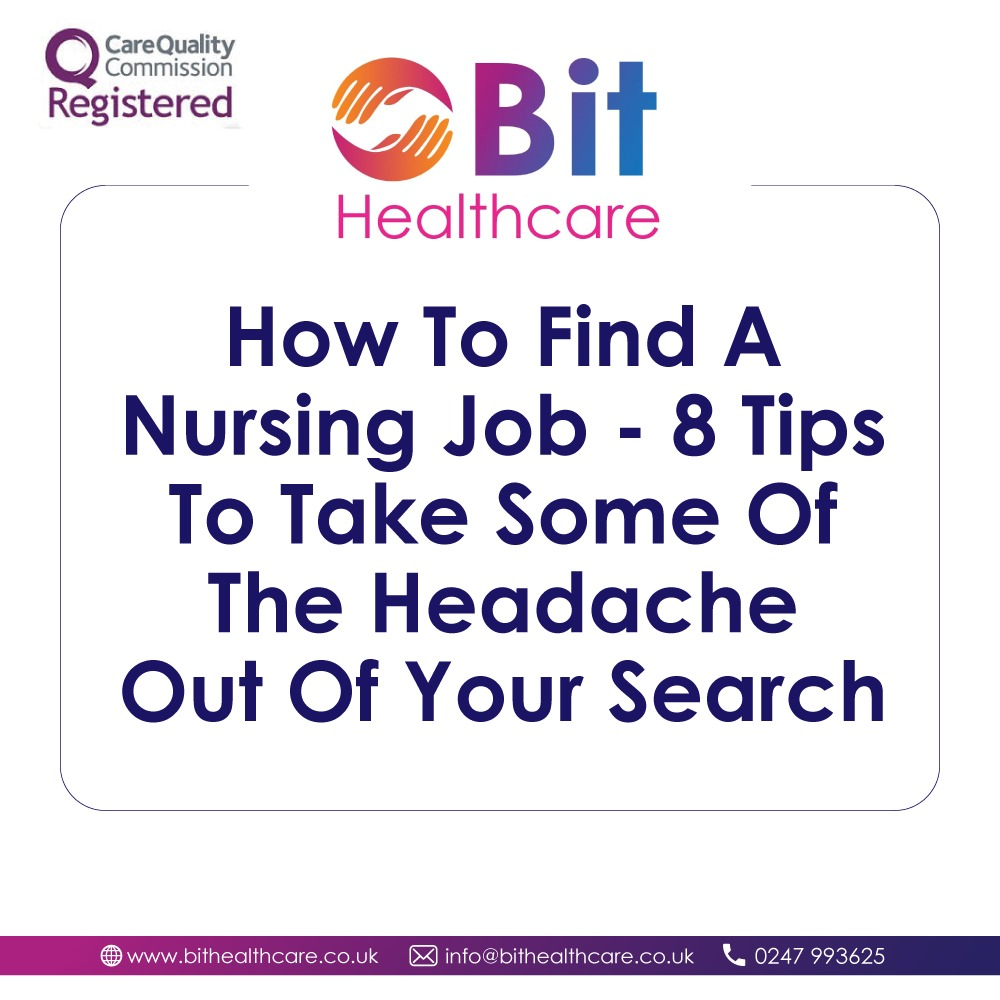 How To Find A Nursing Job – 8 Tips To Take Some Of The Headache Out Of Your Search